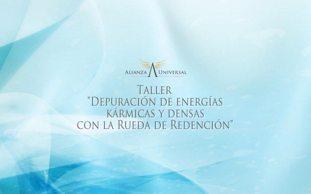 Taller «Depuración de energías kármicas y densas con la Rueda de Redención»